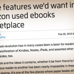 Three features we'd want in an Amazon used ebooks marketplace