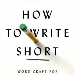 "book cover of ""How to write short"""