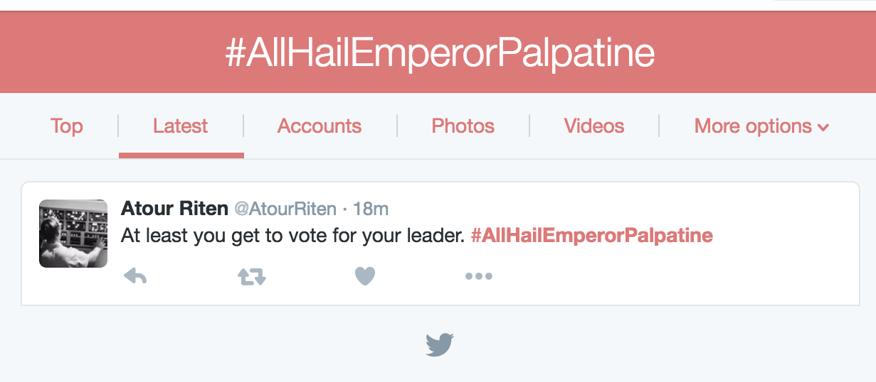 At least you get to vote for your leader. #AllHailEmperorPalpatine